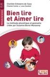 SILVESTRE DE SACY CLOTILDE/COM - Bien lire et aimer lire - Méthode de lecture.