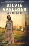 Silvia Avallone - Acciaio.