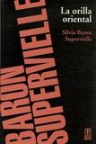 Silvia Baron Supervielle - La orilla oriental.