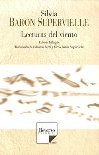 Silvia Baron Supervielle - Lectures du vent - Edition bilingue français-espagnol.