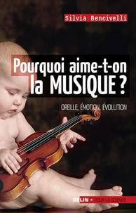 Silvia Bencivelli - Pourquoi aime-t-on la musique ? - Oreille, émotion, évolution.