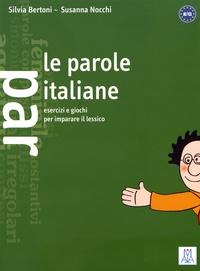 Le parole italiane- Esercizi e giochi per imparare il lessico - Silvia Bertoni   Showmesound.org