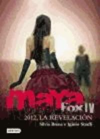 Silvia Brena et Iginio Straffi - Maya Fox 4. 2012, la revelación.