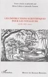 Silvia Collini et Antonella Vannoni - Les instructions scientifiques pour les voyageurs (XVIIe-XIXe siècle).