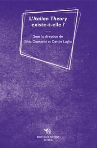 Silvia Contarini et Davide Luglio - L'Italian Theory existe-t-elle ?.