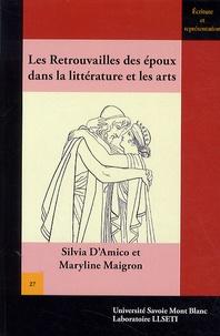 Silvia D'Amico et Maryline Maigron - Les retrouvailles des époux dans la littérature et les arts - Quelques exemples de l'Antiquité à nos jours.