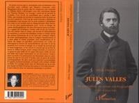 Silvia Disegni - Jules Vallès - Du journalisme au roman autobiographique.