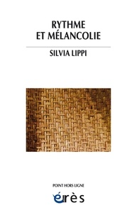 Silvia Lippi - Rythme et mélancolie.