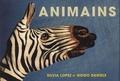 Silvia Lopez et Guido Daniele - Animains - Les animaux dans l'art et la nature.