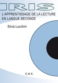 Silvia Lucchini - Apprentissage de la lecture en seconde - La formation d'une langue de référence chez les enfants.