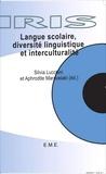 Silvia Lucchini - Langue scolaire, diversité linguistique et interculturalité.