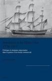 Silvia Marzagalli - Bordeaux et les Etats-Unis (1776-1815) - Politique et stratégies négociantes dans la genèse d'un réseau commercial.