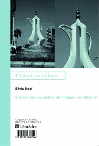 """Y a-t-il une """"question de l'image"""" en Islam ?"""