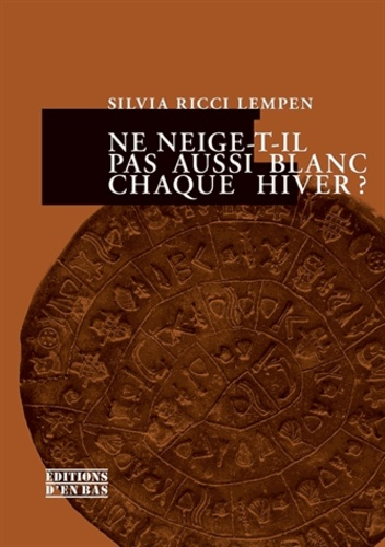 Silvia Ricci Lempen - Ne neige-t-il pas aussi blanc chaque hiver ?.