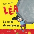 Silvia Serreli - Léa  : Le poids du mensonge.