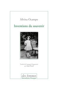 Silvina Ocampo et Anne Picard - Inventions du souvenir.