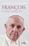 Silvina Pérez et Lucetta Scaraffia - François, le pape américain.