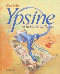 Silvio Cadelo et Bettina Sand - Ypsine et la Carte du Tendre.