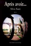 Silvio Fanti - APRES AVOIR....