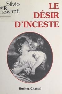 Silvio Fanti - Le désir d'inceste.