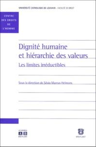 DIGNITE HUMAINE ET HIERARCHIE DES VALEURS. - Les limites irréductibles.pdf