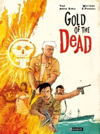 Silvio Panucci et Fred Weytens - Gold of the Dead.