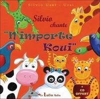 """Silvio Usaï et  Ursi - Silvio chante """"n'importe koui"""". 1 CD audio"""