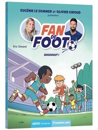 Simard Eric et Friha Karim - Fan de foot tome 4 -  buuuuuut.