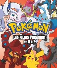 Simcha Whitehill - Pokémon, les films de A à Z.