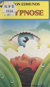 Siméon Edmunds et Corine Derblum - L'hypnose.
