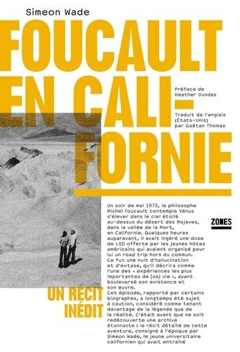 Foucault en Californie. Un récit inédit