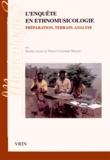 Simha Arom et Denis-Constant Martin - L'enquête en ethnomusicologie - Préparation, terrain, analyse.