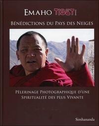 Simhananda - Emaho Tibet ! Bénédictions du Pays des Neiges.