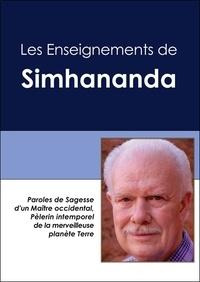 Simhananda - Les enseignements de Simhananda - Paroles de sagesse d'un maître occidental, pélerin intemporel de la merveilleuse planète Terre.