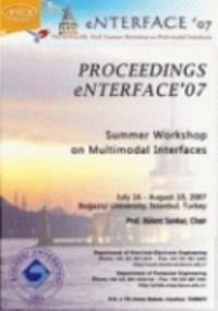 Similar - Proceedings eNTERFACE 2007 - Summer Workshop on Multimodal Interfaces.
