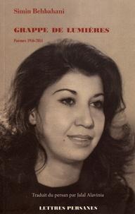 Simin Behbahani - Grappe de lumières - Poèmes 1946-2014.