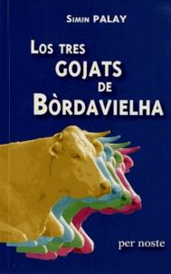 Histoiresdenlire.be Los tres gojats de Bordavielha - Ua familha bearnesa au sècle darrèr, édition en occitan Image