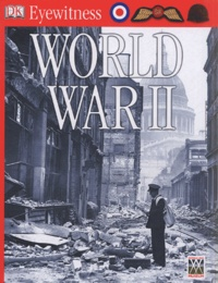Simon Adams et Andy Crawford - Eyewitness World War II.