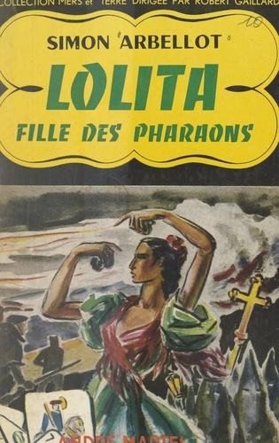 Lolita. Fille des pharaons