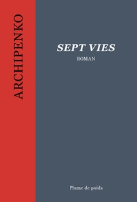 Simon Archipenko - Sept vies.