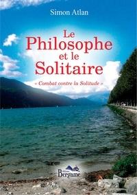 Simon Atlan - Le philosophe et le solitaire.