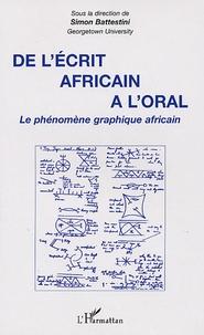 De lécrit africain à loral - Le phénomène graphique africain.pdf