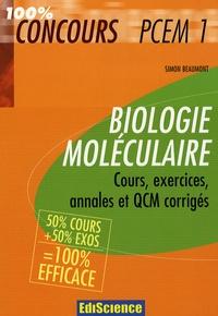 Simon Beaumont - Biologie moléculaire PCEM1 - Cours, exercices, annales et QCM corrigés.
