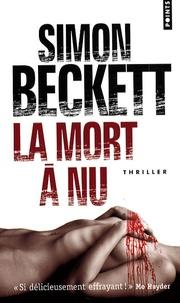 Simon Beckett - La mort à nu.