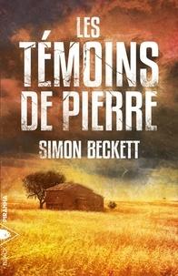 Simon Beckett - Les témoins de pierre.