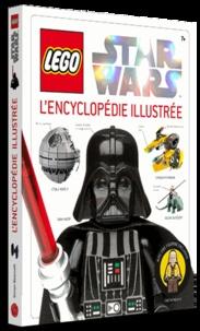 Simon Beecroft - LEGO Star Wars - L'encyclopédie illustrée.