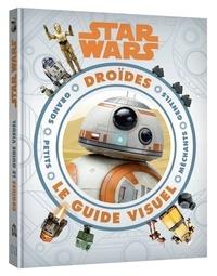 Simon Beecroft - Star Wars Droïdes - Le guide visuel.