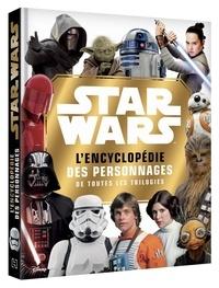 Simon Beecroft et Elizabeth Dowsett - Star Wars : l'encyclopédie des personnages - Retrouve tous les héros de la saga !.