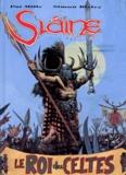 Simon Bisley et Pat Mills - Slaine Tome 3 : Le Roi des Celtes.