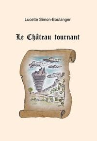Simon-boulanger - Le Château tournant.